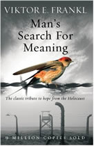 Viktor E. Frankl's - Man's Search For Meaning